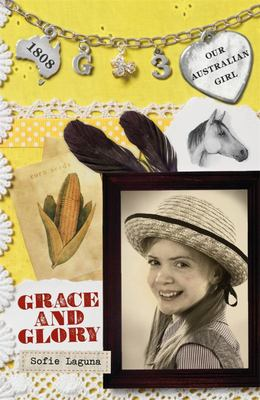 Grace and Glory (Our Australian Girl - Grace #3)