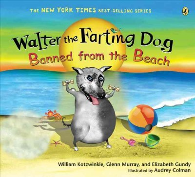 Walter the Farting Dog : Banned from the Beach