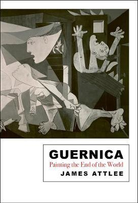 Guernica: The Life and Travels of a Painting