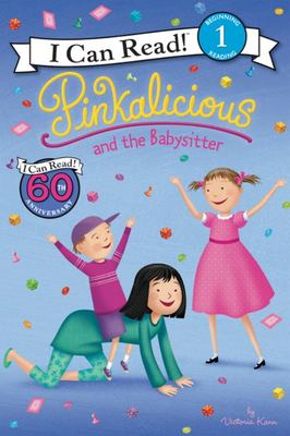 Pinkalicious and the Babysitter (Pinkalicious: I Can Read Level 1)