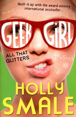 All That Glitters (Geek Girl #4)