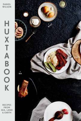 Huxtabook - Recipes from Sea, Land and Earth