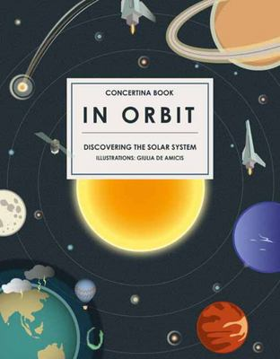 In Orbit : Discovering the Solar System