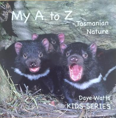 My A to Z Tasmanian Nature