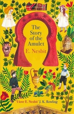 The Story of the Amulet (Psammead #3)