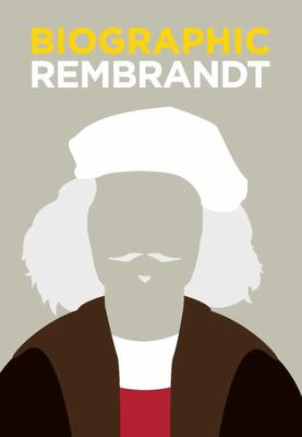 Rembrandt: Great Lives in Graphic Form