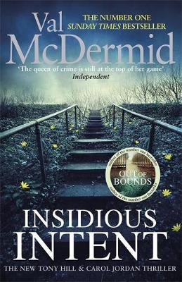 Insidious Intent  (Tony Hill and Carol Jordan, Book 10)