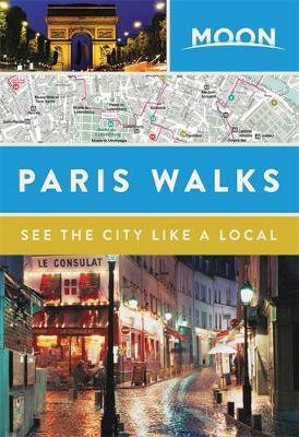 Moon Paris Walks: See the City Like A Local