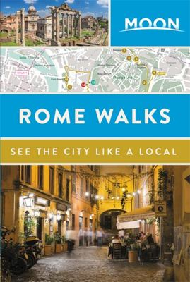 Moon Rome Walks: See the City Like A Local