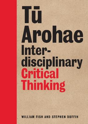 Tu Arohae Interdisciplinary Critical Thinking