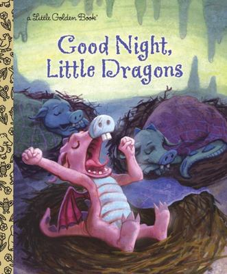 LGB Good Night, Little Dragons (Little Golden Book)