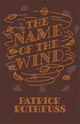 The Name of the Wind (The Kingkiller Chronicle #1) HB