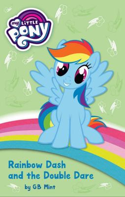 Rainbow Dash & Double Dare (My Little Pony Fiction #3)