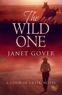 The Wild One (Coorah Creek #2)