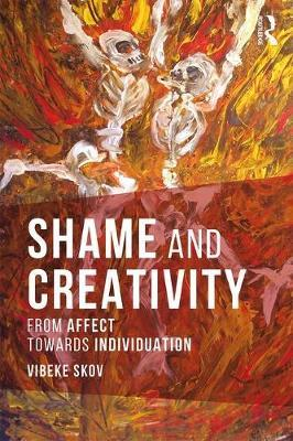 Shame and Creativity: From Affect towards Individuation