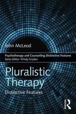 Pluralistic Therapy: Distinctive Features