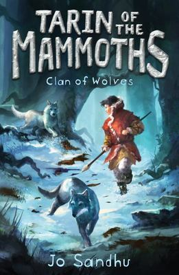 Clan of Wolves (Tarin of the Mammoths#2)