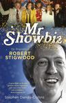 Mr Showbiz: The Biography of Robert Stigwood
