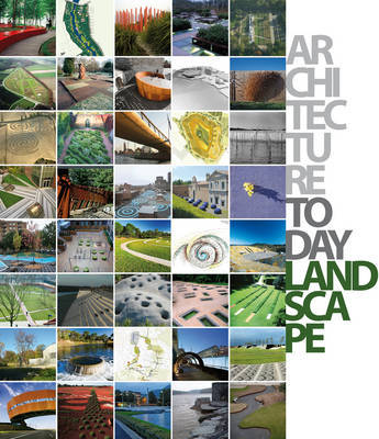 Architecture Today: Landscape