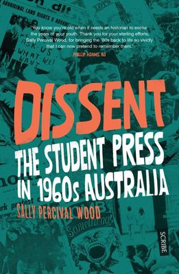 Dissent: Student Press and the Rise of the Counterculture in 1960s Australia