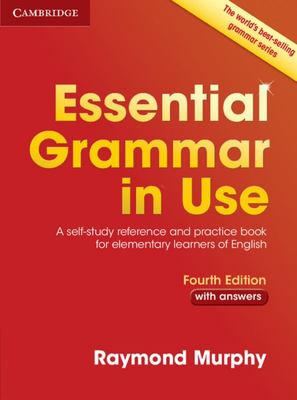 Essential Grammar in Use with Answers (no eBook) 4th Edition: A Self-Study Reference and Practice Book for Elementary Learners of English