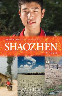 Shaozhen (Through My Eyes: Natural Disaster Zones)