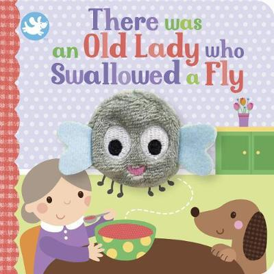 There Was an Old Lady Who Swallowed a Fly (Finger Puppet Book)