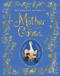 The Nursery Rhymes of Mother Goose