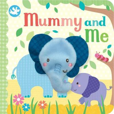 Mummy and Me (Finger Puppet Book)
