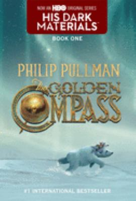The Golden Compass (His Dark Materials #1 US Edition)