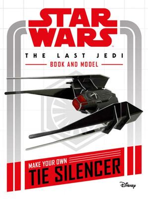 Make Your Own Tie Silencer (Star Wars The Last Jedi Book and Model)
