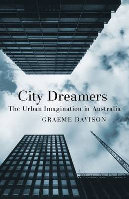 City Dreamers - The Urban Imagination in Australia