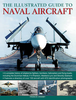 Illustrated Guide To Naval Aircraft