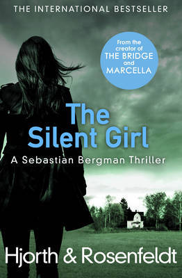 The Silent Girl (Sebastian Bergman Chronicles #4)