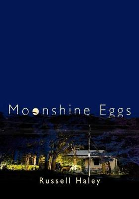 Moonshine Eggs