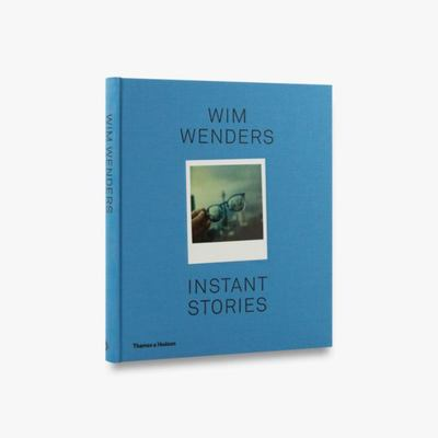 Wim Wenders: Instant Stories