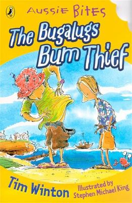The Bugalugs Bum Thief (Aussie Bites)