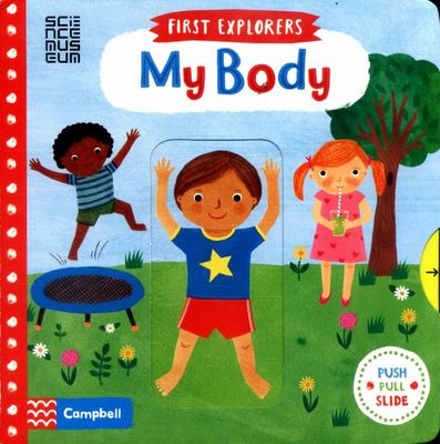 My Body (First Explorers)