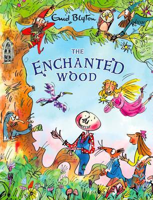 The Enchanted Wood (Faraway Tree #1 Deluxe HB)