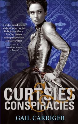 Curtsies and Conspiracies (Finishing School #2)
