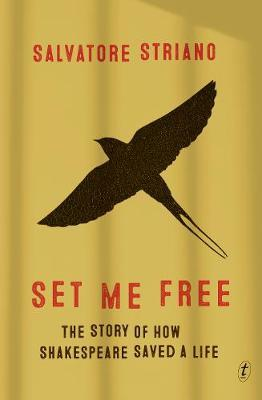 Set Me Free: How Shakespeare Saved My Life
