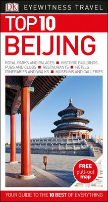 Beijing: Eyewitness Top 10 Travel Guide