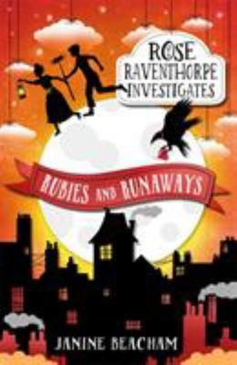 Rubies and Runaways (Rose Raventhorpe Investigates #2)
