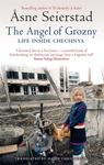 Angel of Grozny: Inside Chechnya