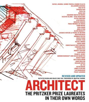 Architect (New edition): The Pritzker Prize Laureates in Their Own Words