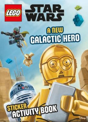 LEGO Star Wars A New Galactic Hero Sticker Activity Book