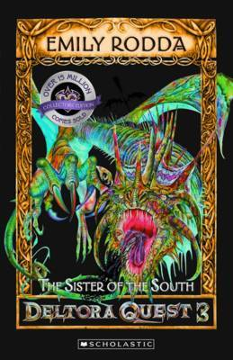 The Sister of the South (Deltora Quest: Series 3 #4)
