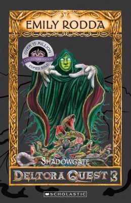 Shadowgate (Deltora Quest: Series 3 #2)