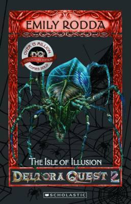 The Isle of Illusion (Deltora Quest: Series 2 #2)