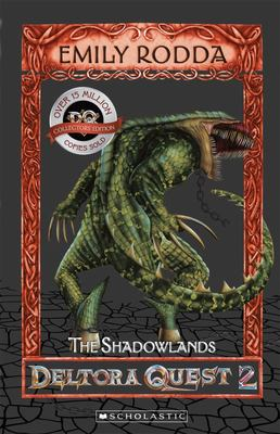 The Shadowlands (Deltora Quest: Series 2 #3)
